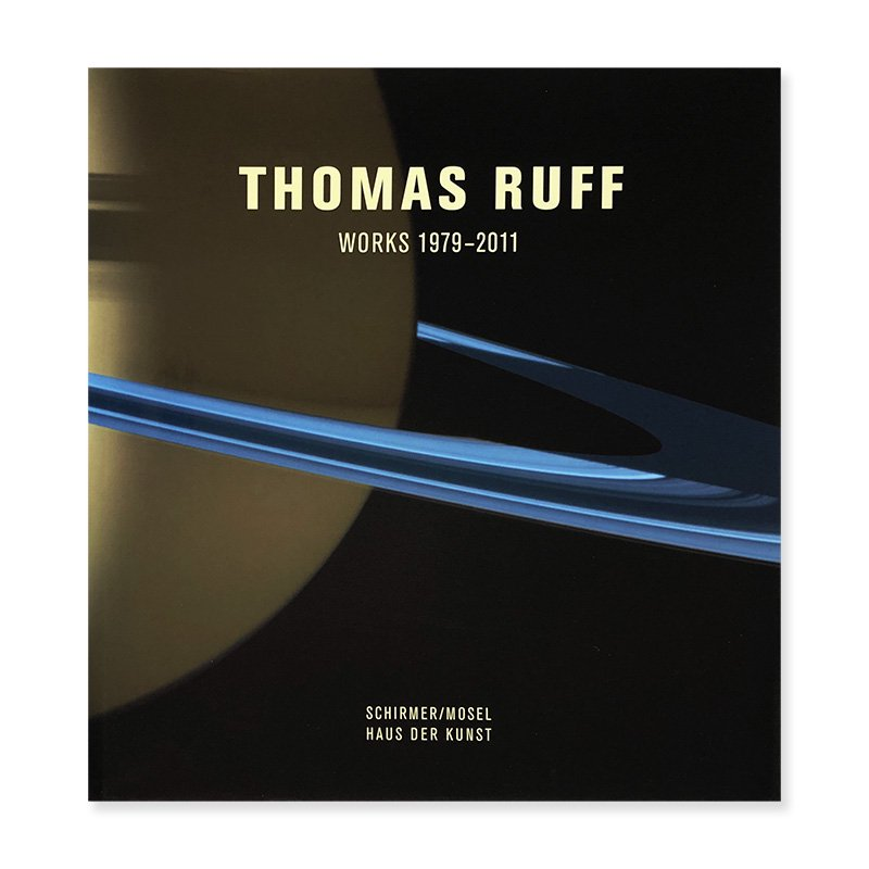 THOMAS RUFF WORKS 1979-2011<br>トーマス・ルフ