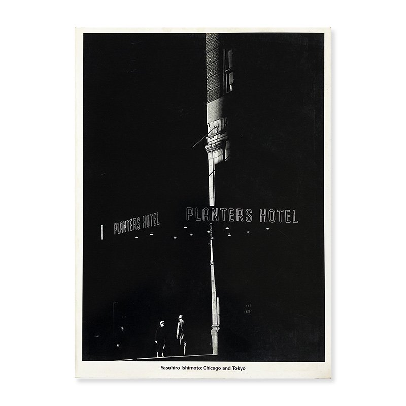 Yasuhiro Ishimoto: Chicago and Tokyo<br>石元泰博展 シカゴ、東京