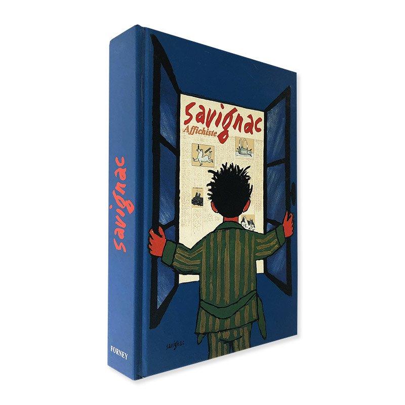 Savignac affichiste by Anne-Claude Lelieur, Raymond Bachollet<br>レイモン・サヴィニャック