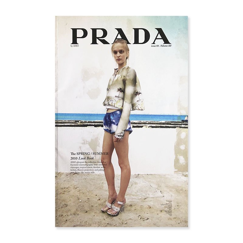 PRADA The Spring/Summer 2010 Look Book by AMO<br>プラダ 2010年春夏 ルックブック