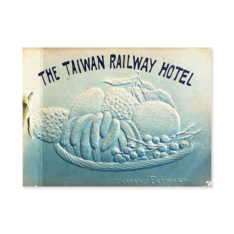 THE TAIWAN RAILWAY HOTEL Photo book *Meiji period 1910<br>台湾鉄道ホテル 写真帖 *明治43年