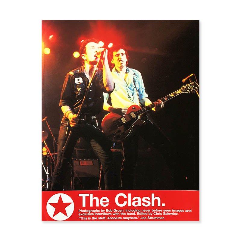 The Clash photographs by Bob Gruen<br>ボブ・グルーエン