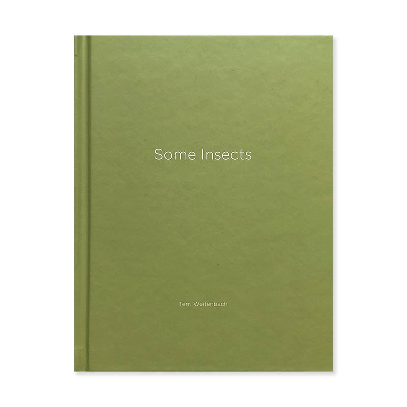 Terri Weifenbach: Some Insects *inscribed copy<br>テリ・ワイフェンバック *献呈署名本