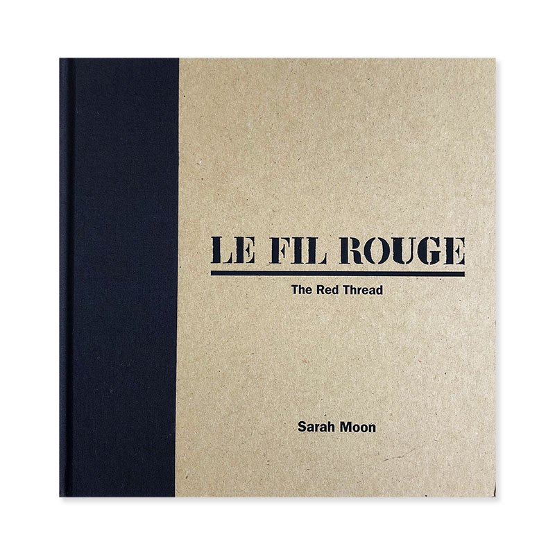 LE FIL ROUGE (The Red Thread) by Sarah Moon *signed<br>サラ・ムーン *署名本