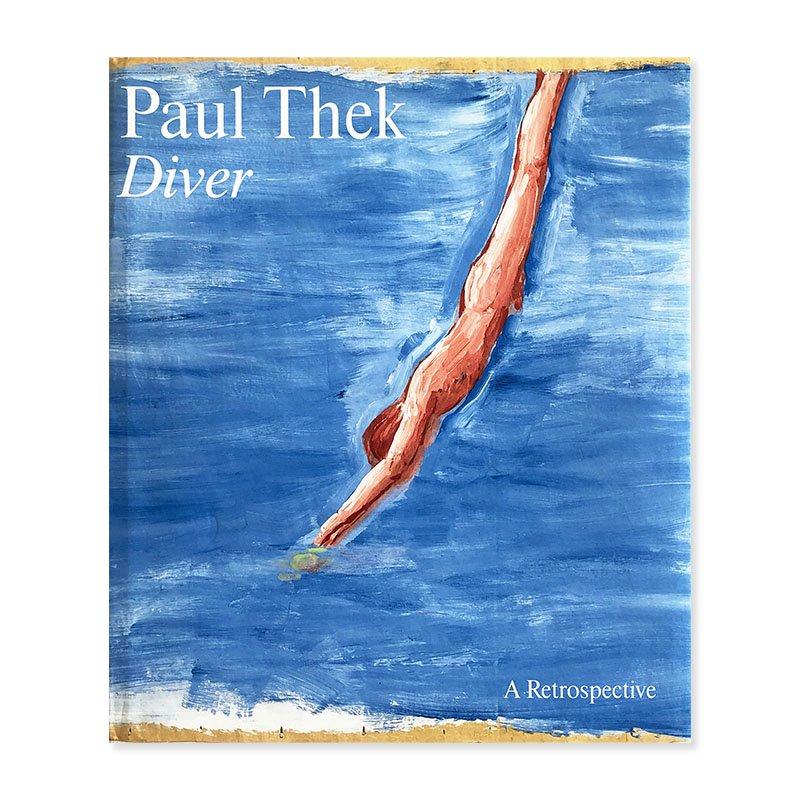Paul Thek: Diver, A Retrospective<br>ポール・テック