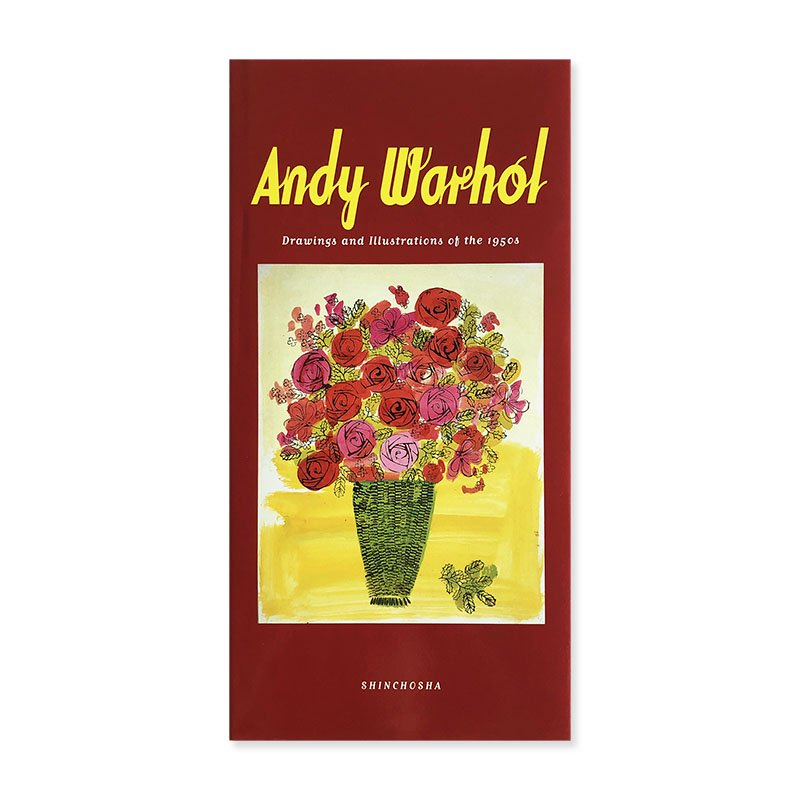 Andy Warhol: Drawings and Illustrations of the 1950s<br>アンディ・ウォーホル 50年代イラストブック