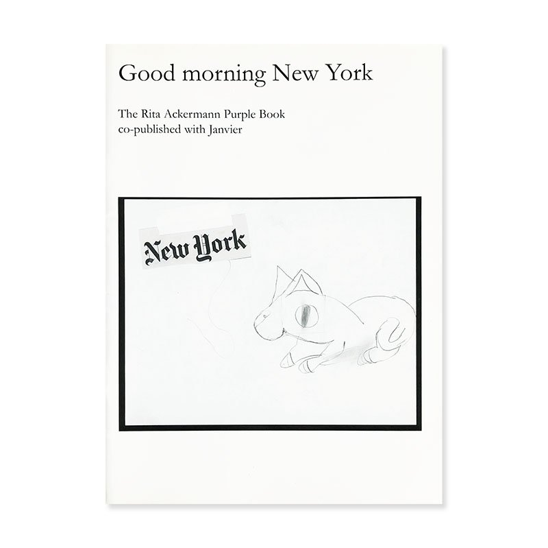 Good morning New York: The Rita Ackermann Purple Book co-published with Janvier<br>リタ・アッカーマン