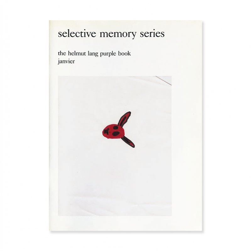 Selective Memory Series: The Helmut Lang Purple Book Janvier<br>ヘルムート・ラング