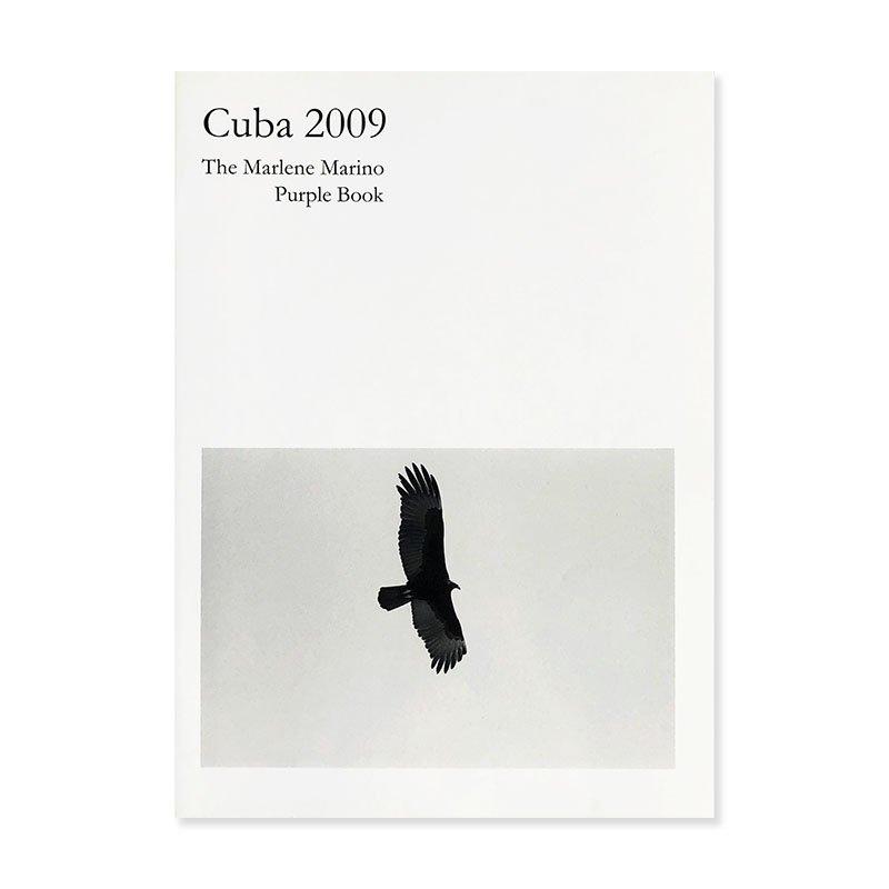 Cuba 2009: The Marlene Marino Purple Book<br>マーリン・マリノ