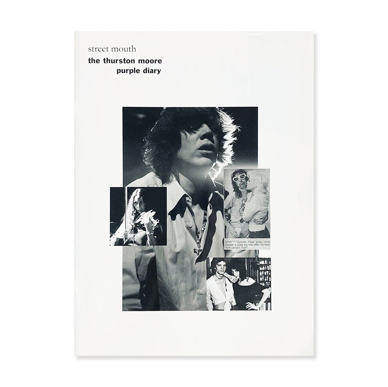 street mouth: the thurston moore purple diary<br>サーストン・ムーア