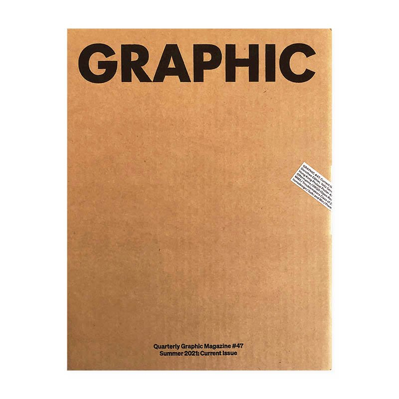 GRAPHIC #47 Quarterly Graphic Magazine Summer 2021: Current Issue