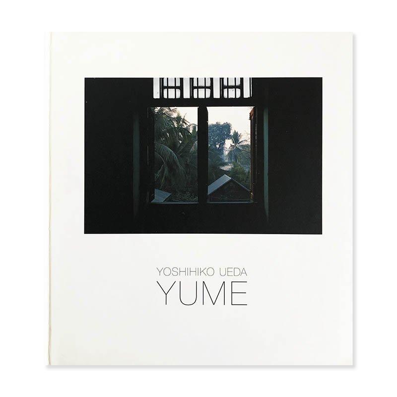 YOSHIHIKO UEDA: YUME *inscribed copy<br>上田義彦 *献呈署名本