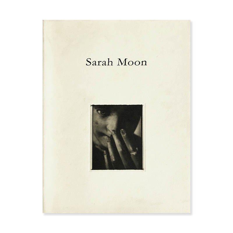 Sarah Moon: an exhibition catalogue at Kahitsukan<br>サラ・ムーン 何必館・京都現代美術館