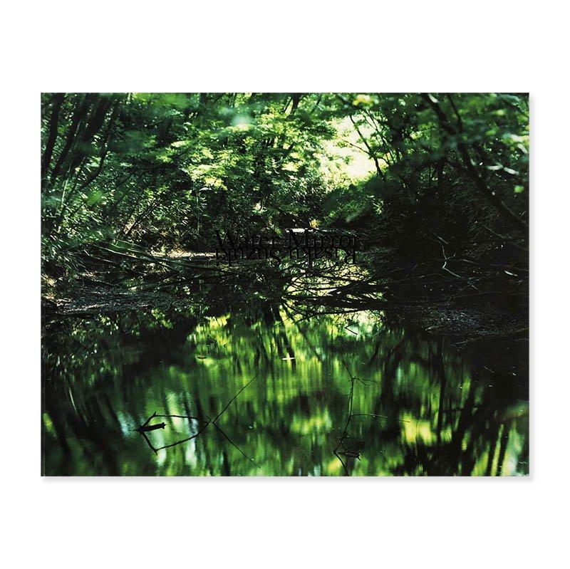 Water Mirror by Risaku Suzuki *signed<br>鈴木理策 *署名本