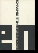 ヨハネス・イッテン 造形芸術への道 JOHANNES ITTEN: WEGE ZUR KUNST 展覧会カタログ