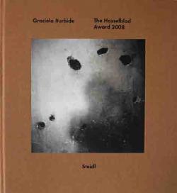 グラシエラ・イトゥルビデ The Hasselblad Award 2008