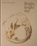 Bright,bright day アンドレイ・タルコフスキー写真 スティーヴン・ギル編集