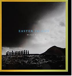 EASTER ISLAND Michael Kennaマイケル・ケンナ 写真集