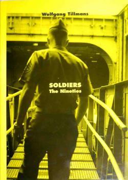 SOLDIERS the Nineties ウォルフガング・ティルマンズ
