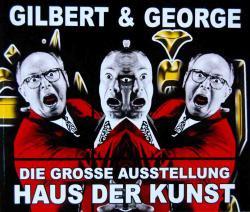 GILBERT & GEORGE DIE GROSSE AUSSTELLUNG HAUS DER KUNST ギルバート&ジョージ カタログ