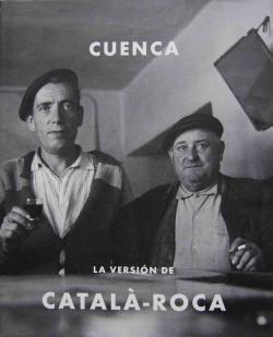 CUENCA HACIA 1956 CATALA-ROCA フランセスク・カタラ=ロカ写真集