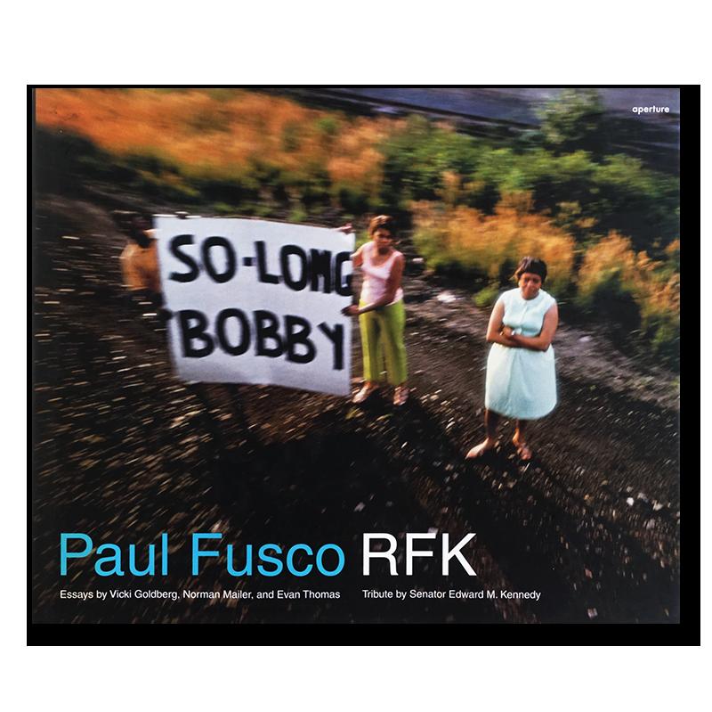 RFK Paul Fusco ポール・フスコ 写真集