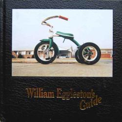 William Eggleston's Guide ウィリアム・エグルストン 展覧会カタログ
