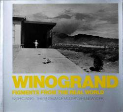 WINOGRAND FIGMENTS FROM THE REAL WORLD softcover edition ゲイリー・ウィノグランド写真集 シャーカフスキー署名