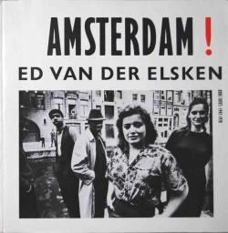 AMSTERDAM! ED VAN DER ELSKEN エド・ヴァン・デル エルスケン写真集