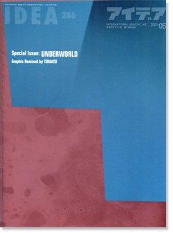 IDEA アイデア 286 2001年5月号 UNDERWORLD Graphic Remixed by TOMATO