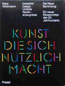 Industrial Design Unikate Serienerzeugnisse Hans Wichmann