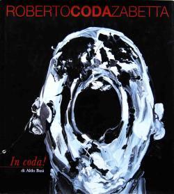 In coda! di Aldo Busi Roberto Coda Zabetta ロベルト・コーダ・ザベッタ作品集 署名本