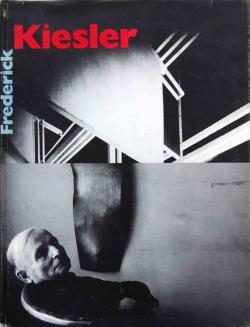 Frederick Kiesler フレデリック・キースラー Whitney Museum 展覧会図録