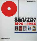 GRAPHIC DESIGN IN GERMANY 1890-1945 Jeremy Aynsley