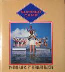 SUMMER CAMP BERNARD FAUCON ベルナール・フォコン写真集