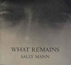 WHAT REMAINS SALLY MANN サリー・マン 写真集