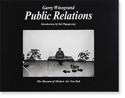 <img class='new_mark_img1' src='https://img.shop-pro.jp/img/new/icons57.gif' style='border:none;display:inline;margin:0px;padding:0px;width:auto;' />Public Relations second edition GARRY WINOGRAND ゲイリー・ウィノグランド 写真集