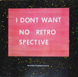 I DONT WANT NO RETRO SPECTIVE EDWARD RUSCHA エド・ルシャ