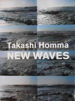 NEW WAVES Takashi Homma ホンマタカシ写真集