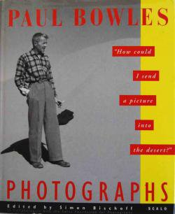 PAUL BOWLES PHOTOGRAPHS ポール・ボウルズ写真集 Simon Bischoff