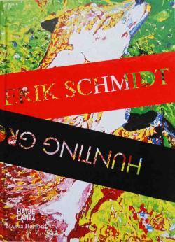 HUNTING GROUNDS ERIK SCHMIDT エリック・シュミット 展覧会カタログ