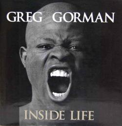 INSIDE LIFE GREG GORMAN グレッグ・ゴーマン写真集