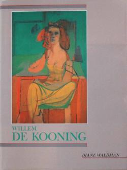 Willem de Kooning Diane Waldman ウィレム・デ・クーニング
