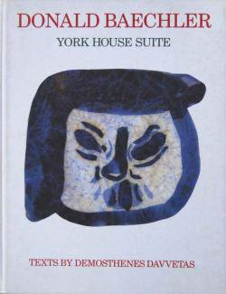 YORK HOUSE SUITE DONALD BAECHLER ドナルド・バチュラー画集