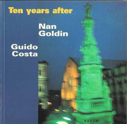 Ten years after Nan Goldin Guido Costa ナン・ゴールディン写真集