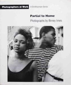 Partial to Home Birney Imes バーニー・アイムス写真集