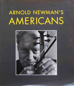ARNOLD NEWMAN'S AMERICANS アーノルド・ニューマン写真集