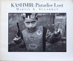 KASHMIR:Paradise Lost MARTIN A.SUGARMAN マーティン・シュガーマン写真集