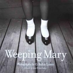 Weeping Mary Opal Rufus Lovett オパール・ルーファス・ラヴェット写真集