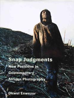 Snap Judgments Okwui Enwezor オクウィ・エンヴェゾー著